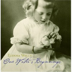 Eudora welty one writer's beginnings essay