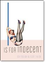 I is for Indecent