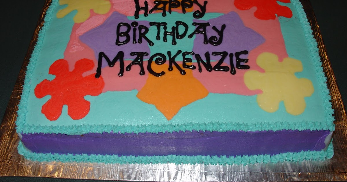 Have Your Cake And Eat It Too Happy Birthday Mackenzie