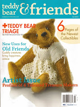 See my article in the FALL issue of Teddy Bear & Friends