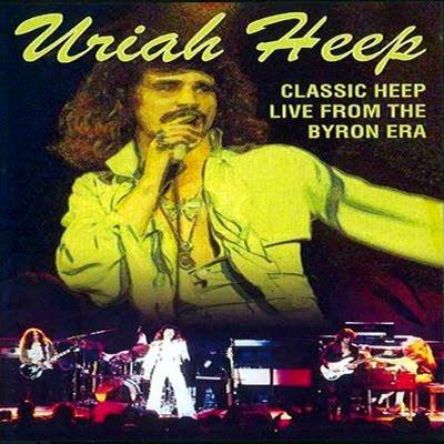 Rock On Vinyl Uriah Heep Classic Heep Live From The Byron Era 1973 76