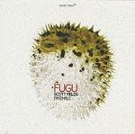 Fugu: un tesoro escondido de Scott Fields