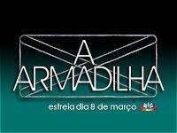 http://2.bp.blogspot.com/_hw2rfAC905U/S5RVgxEo6NI/AAAAAAAAEmA/VjscnTvzve0/s400/CtoP_A_Armadilha_logo.png