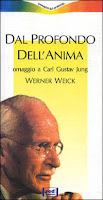 Dal Profondo dell'Anima: Carl Jung - W. Weick