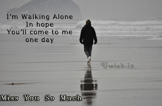 Miss you so much e wishes and greetings with a man walking alone in beach.