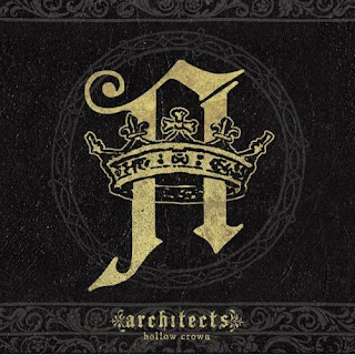 Architects – Hollow Crown – (2009)