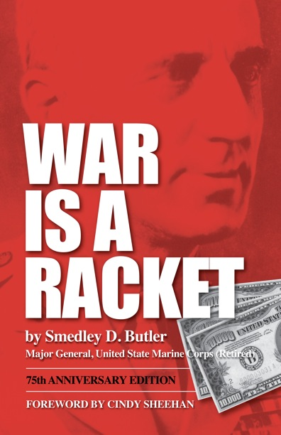 No War But Class War: Reading List: Smedley D. Butler - War Is a ...