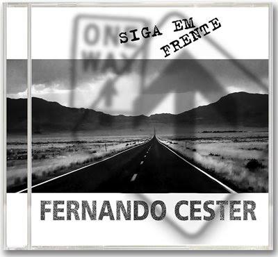 Fernando Cester - Siga em Frente 2009