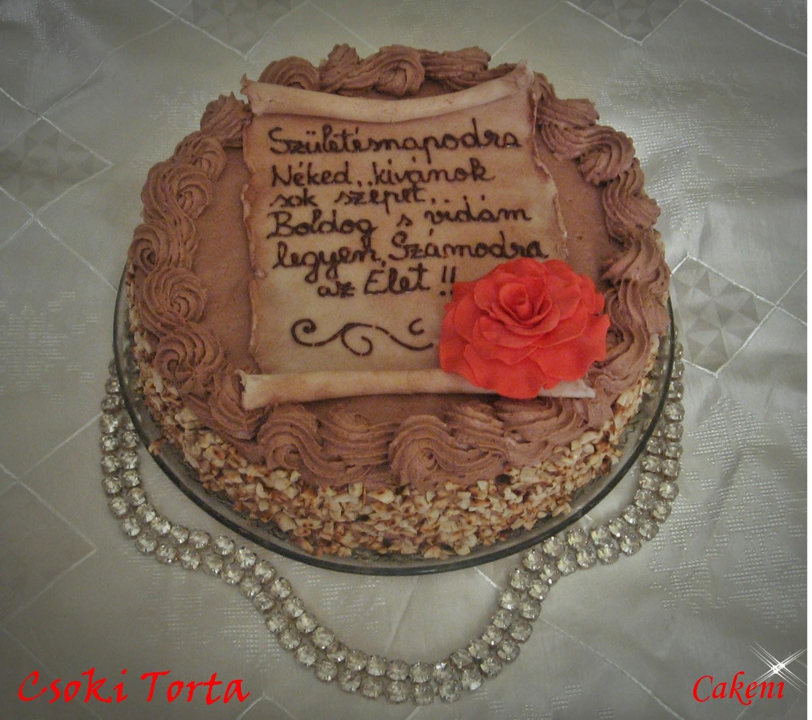 szülinapi torta barátnőnek Kreativ Torta: Csoki torta szülinapi torta barátnőnek