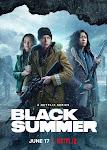 Mùa Hè Đen (Phần 2) - Black Summer (Season 2)