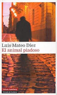 El animal piadoso – Luis Mateo Díez