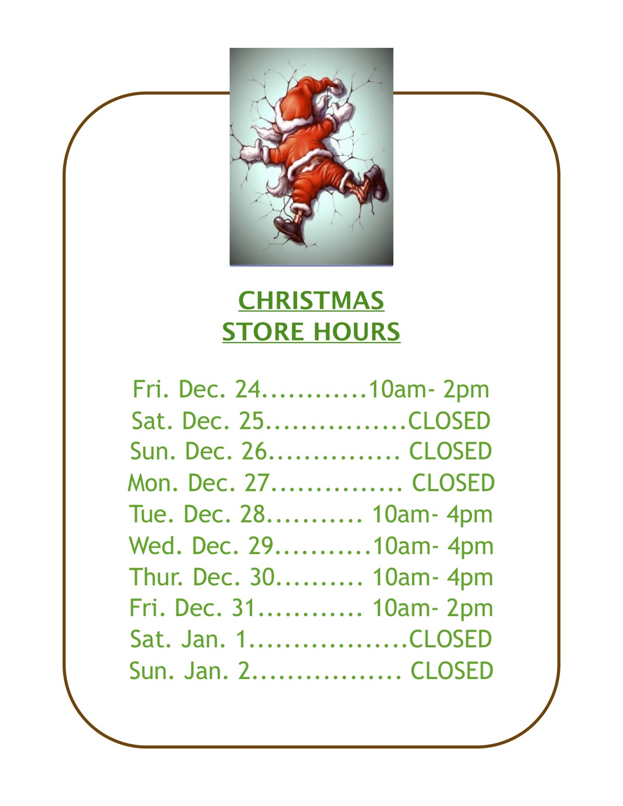 Diary Of A Demented Stained Glass Store Owner Christmas Hours