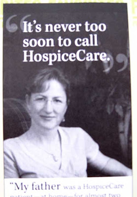 Black and white ad with photo of a woman, headline reads It's Never Too Soon to Call HospiceCare