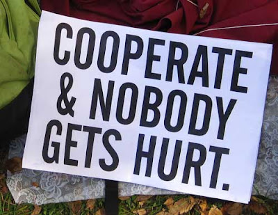 Cooperate and nobody gets hurt, 11x17 laser print