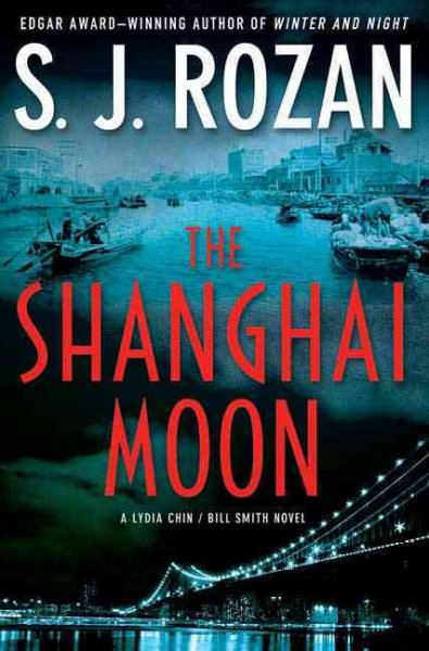 The Shanghai Moon by SJ Rozan