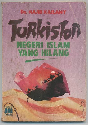 Negeri Islam Yang Hilang itu bernama Turkistan Timur