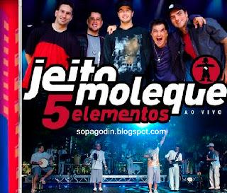 CD Jeito Moleque - 5 Elementos (2010)