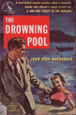 Bill Criders Pop Culture Magazine Forgotten Books THE DROWNING POOL  Ross Macdonald