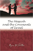 Book: The Messiah and the Covenants of Israel