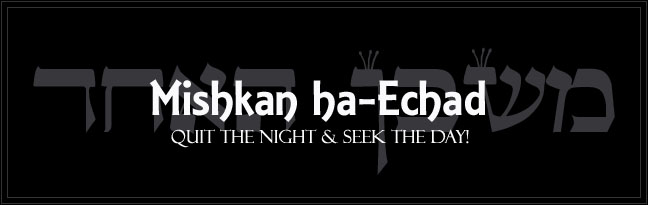 Mishkan ha-Echad - Golden Dawn Blog by Frater Yechidah