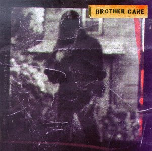 Dirty Hair Halo Brother Cane Bc 1993 Seeds 1995