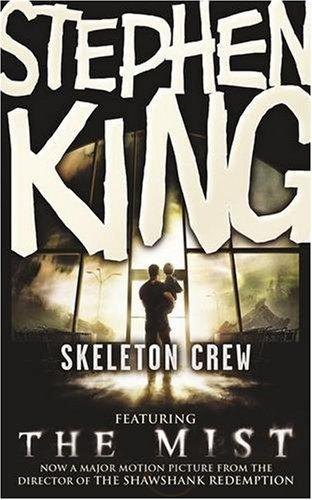 There's no time!: Skeleton Crew (Stephen King, 1985)