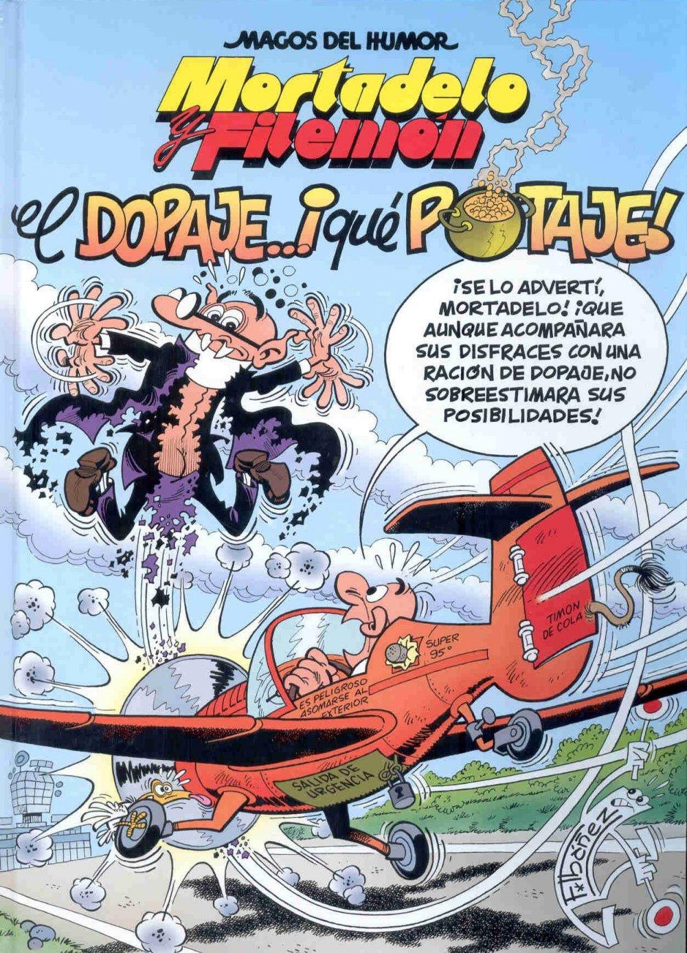 Los mejores chistes de Mortadelo: 162.- El dopaje... ¡Qué
