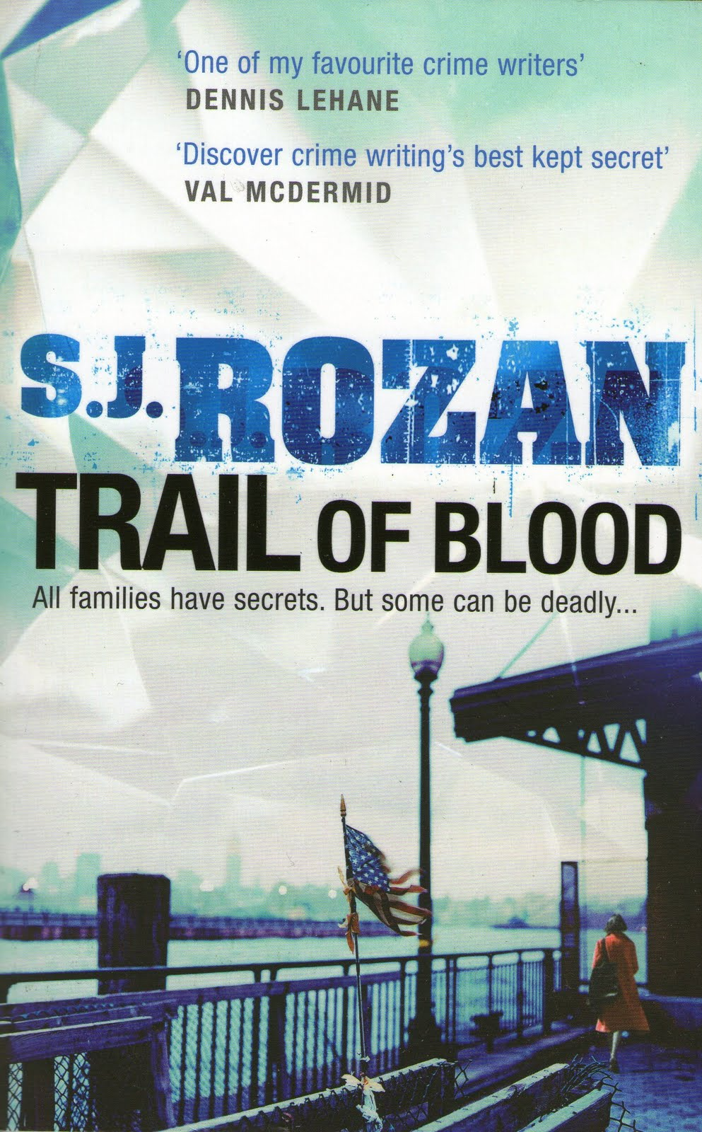 Dancing With Skeletons Trail Of Blood S J Rozan Ebury border=