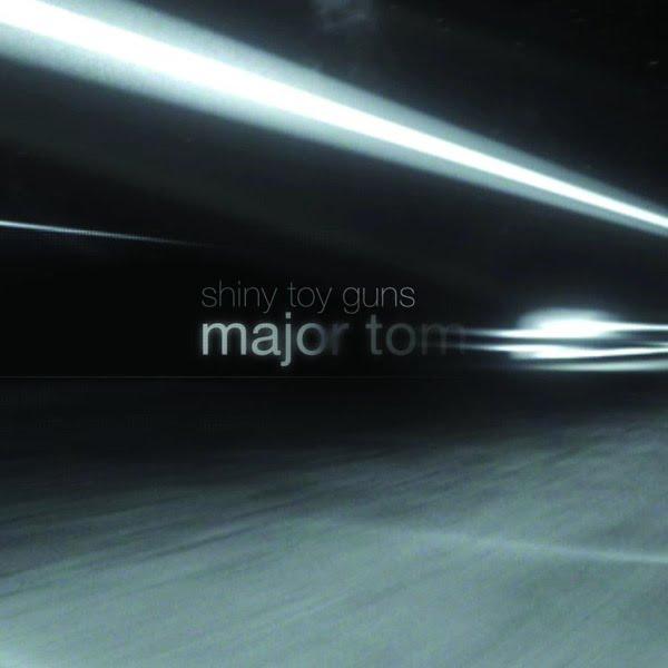 Major Tom Remix Shiny Toy Guns 19