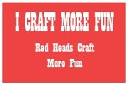 Red Heads Craft More Fun