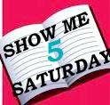 Show Me 5 Saturday