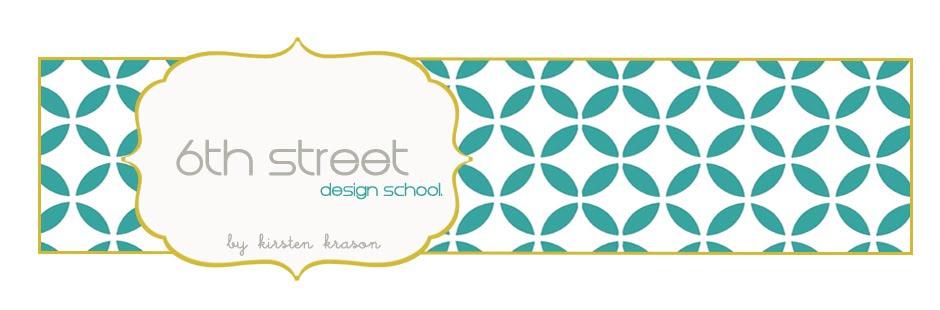 6th Street Design School