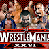 Wrestlemania XXVI Results