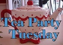 Rhondi's Tea Party Tuesday