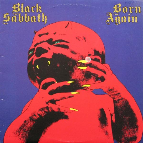 e3ff438f39 Discos Injustiçados  Black Sabbath - Born Again (1983 ...