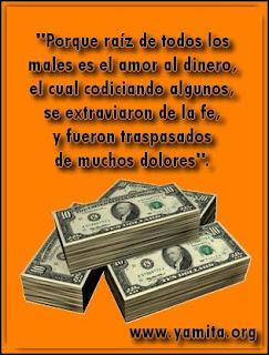 Resultado de imagen de la raíz de todos los males es el amor al dinero