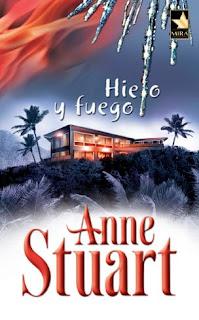 Hielo Y Fuego – Anne Stuart