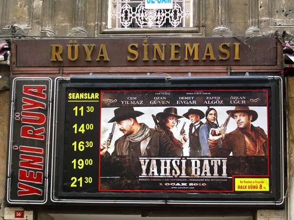 Poster of Turkish film Yahsi Bati playing at Rüya cinema in Istanbul.