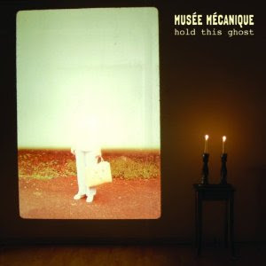 Musée Mécanique - Hold This Ghost
