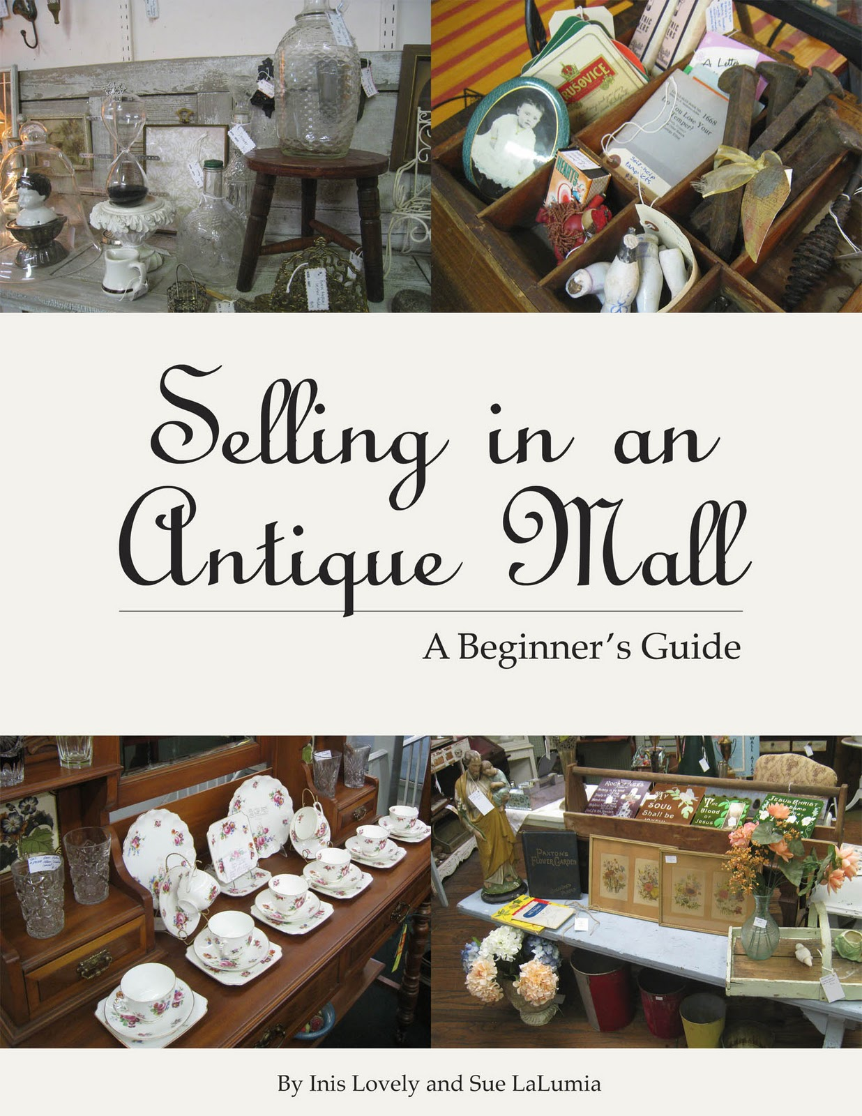 16451211d7f6b Selling in an Antique Mall: eBook