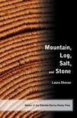 Mountain, Log, Salt and Stone