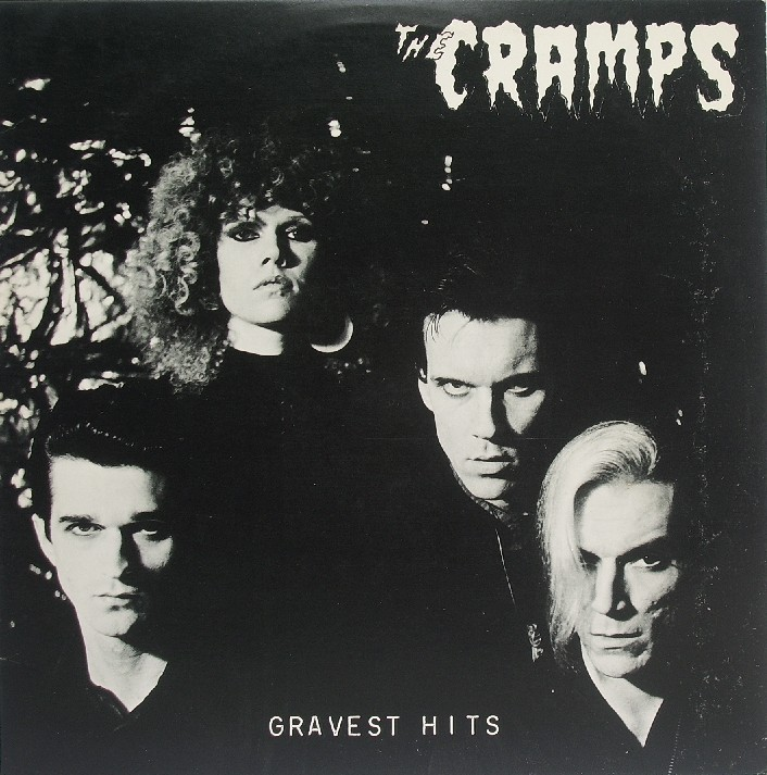 The Cramps - Gravest Hits ( I.R.S 1979 ). A new kind of psycho kick!