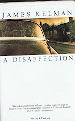 <i>A Disaffection</i> - James Kelman