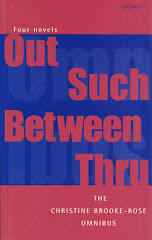 <i>Out Such Between Through</i> Christine Brooke-Rose