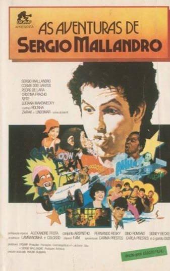 Filmes para Doidos: AS AVENTURAS DE SERGIO MALLANDRO (1985-87)