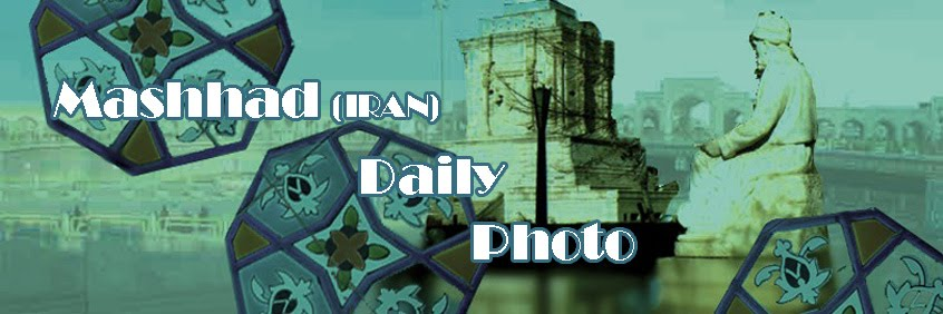 Mashhad Daily Photo