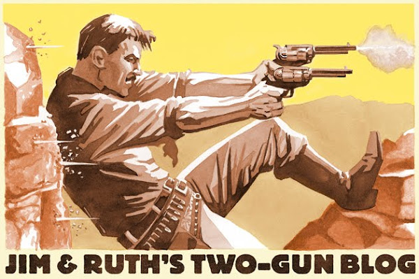 Jim & Ruth Keegan's Two-Gun Blog