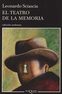 El teatro de la memoria – Leonardo Sciascia