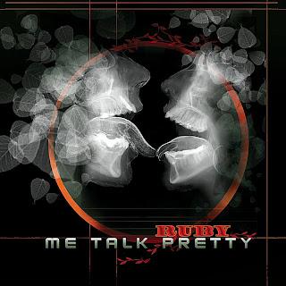 Me Talk Pretty - RUBY [EP] (2007)