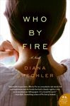Who By Fire - Diana Spechler